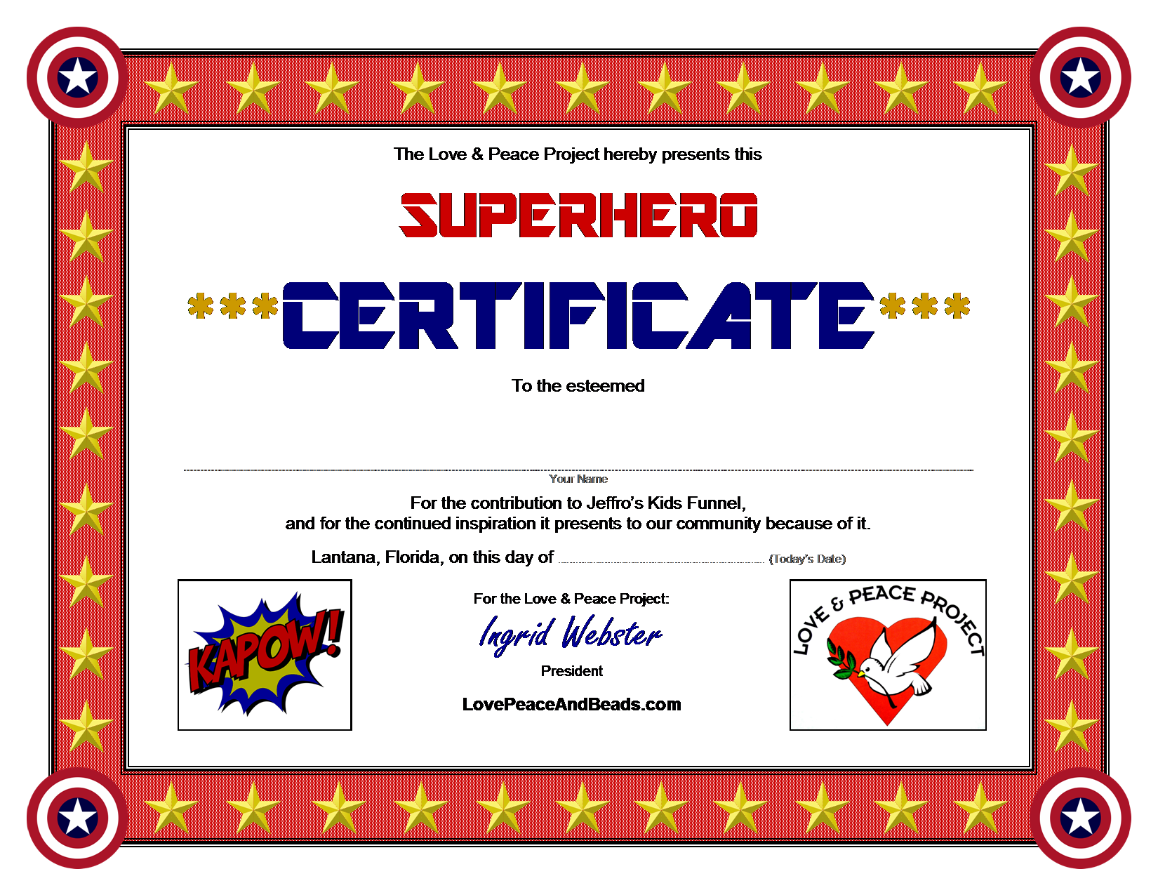 Download Superhero Certificate Love Peace And Beads